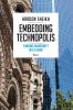 Haroon  Sheikh,Embedding Technopolis - Turning Modernity into a Home