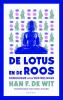 <b>Han F de Wit</b>,De lotus en de roos