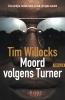 <b>Tim  Willocks</b>,Moord volgens Turner