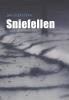 Jan  Kleefstra,Sniefellen