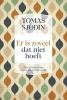 <b>Tomas  Sjödin</b>,Er is zoveel dat niet hoeft
