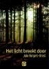 Julia  Burgers-Drost,Het licht breekt door - grote letter uitgave