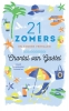 <b>Chantal  van Gastel</b>,21 Zomers en andere verhalen