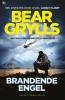 <b>Bear  Grylls</b>,Brandende engel