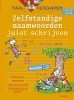 <b>Smekens, L.</b>,Taal-oefenboek Zelfstandige naamwoorden juist schrijven (10-12j.)
