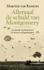 <b>Maarten van Rossem</b>,Allemaal de schuld van Montgomery