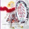 <b>Marlies  Visser, Ageeth de Haan</b>,Ik ben een prinses, Boek + CD