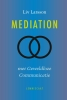 <b>Liv  Larsson</b>,Mediation met Geweldloze Communicatie