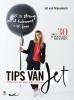 <b>Jet van Nieuwkerk</b>,Tips van Jet