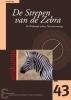 Geertje  Hek,Zebra-reeks De Strepen van de Zebra