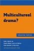 <b>Multicultureel drama ?</b>,