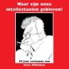 Hans  Broekhuis,Waar zijn onze intellectuelen gebleven?