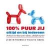 <b>Judith  Webber, Pauline  Sibbel</b>,100procent puur jij, altijd en bij iedereen