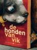 <b>Aag  Vernelen</b>,De honden van vik