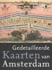 Marc  Hameleers,Gedetailleerde Kaarten van Amsterdam