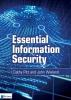 Cathy  Pitt, John  Wieland,Essential Information Security