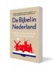 ,<b>De Bijbel in Nederland</b>