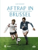 Kurt  Deswert,Aftrap in Brussel