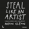 <b>Austin  Kleon</b>,Steal like an artist