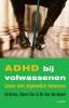 <b>Gil  Borms, Steven  Stes, Ria  Van Den Heuvel</b>,ADHD BIJ VOLWASSENEN (POD)