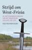 Kees  Nieuwenhuijsen ,Strijd om West-Frisia