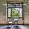 Wigo  Worsseling,Exploring urban secrets