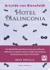 <b>Aristide von Bienefeldt</b>,Hotel Malinconia