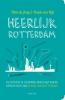 Wim de Jong, Frank van Dijl,Heerlijk Rotterdam