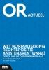 <b>Steven  Jellinghaus, Karen  Maessen</b>,Wet normalisering rechtspositie ambtenaren (Wnra)