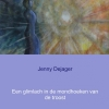 Jenny  Dejager,Een glimlach in de mondhoeken van de troost
