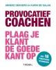 Karin de Galan Anneke  Dekkers,Provocatief coachen