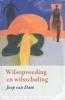 Joop van Dam ,Wilsopvoeding en wilsscholing