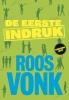 <b>Roos  Vonk</b>,De eerste indruk