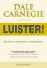 Dale  Carnegie ,Luister!