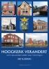 Siep  Eldering,Hoogkerk verandert