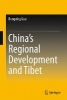 Guo, Rongxing,China`s Regional Development and Tibet