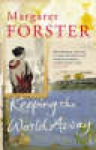 Forster, Margaret Keeping the World Away?