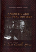 Linda Stone,   Paul F. Lurquin A Genetic and Cultural Odyssey