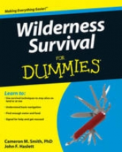 Smith, Cameron M. Wilderness Survival For Dummies