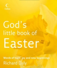 Richard Daly God`s Little Book of Easter