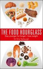 Kris Verburgh The Food Hourglass