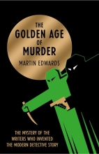 Edwards, Martin The Golden Age of Murder