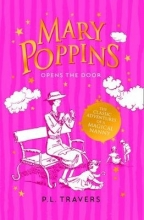 P. L. Travers Mary Poppins Opens the Door