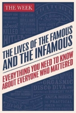 The Week The Lives of the Famous and the Infamous