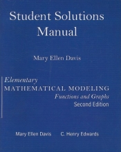 C. Henry Edwards Student Solutions Manual for Elementary Math Modeling Updated