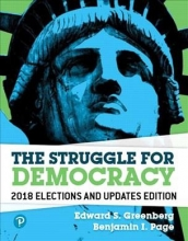 Greenberg, Edward S.,   Page, Benjamin I. The Struggle for Democracy, 2018 Elections and Updates Edition Revel Access Code