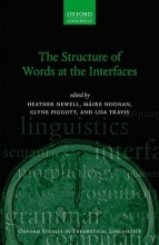 Newell, Heather The Structure of Words at the Interfaces