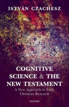 Istvan Czachesz Cognitive Science and the New Testament