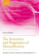 Elin McCready The Semantics and Pragmatics of Honorification