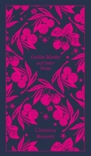 Christina Rossetti Goblin Market and Other Poems
